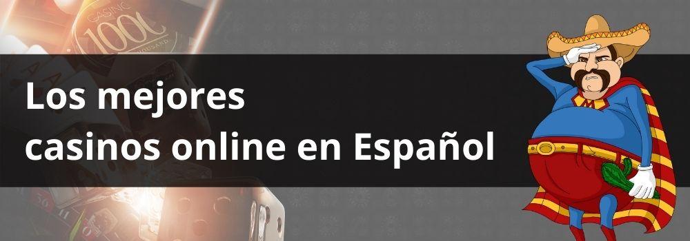 Los mejores casinos online en español
