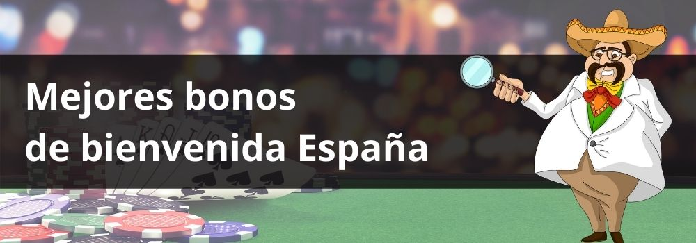 Mejores bonos de bienvenida España