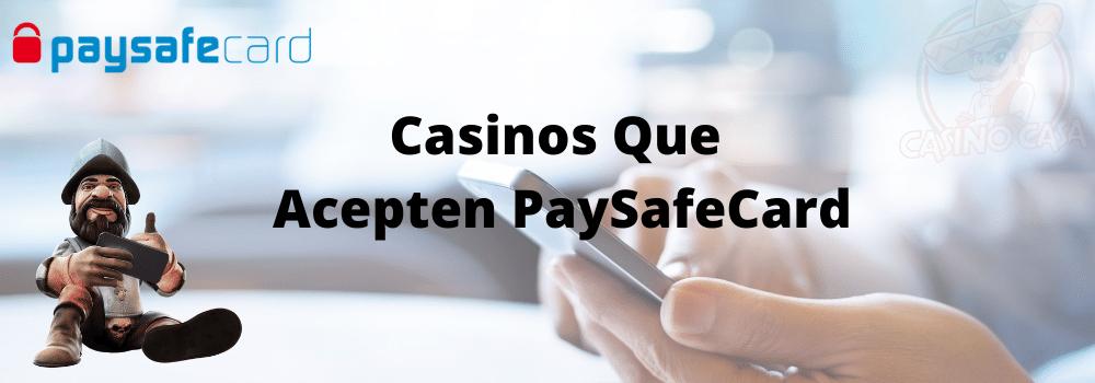 Mejosres casinos que acepten paysafecard