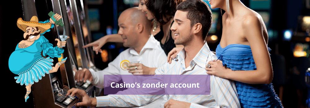 Casino's zonder account